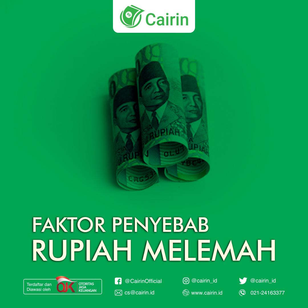 Faktor Penyebab Lemah nya Mata Uang Rupiah