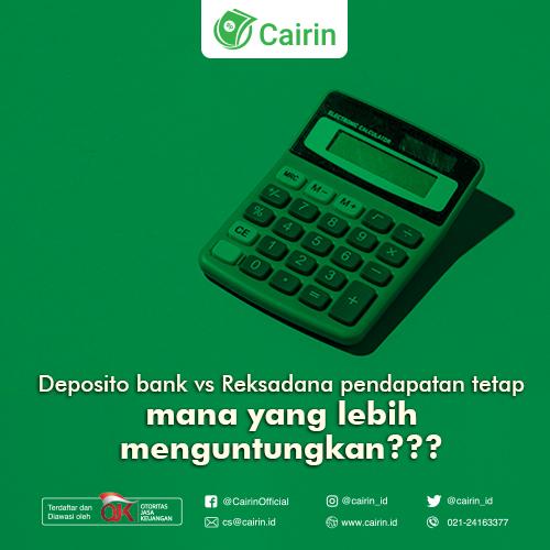 Deposito Bank vs Reksadana Pendapatan Tetap, Mana yang Lebih Menguntungkan?